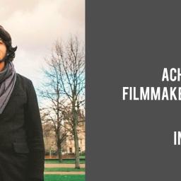Interview: Achal Mishra, Filmmaker – Gamak Ghar